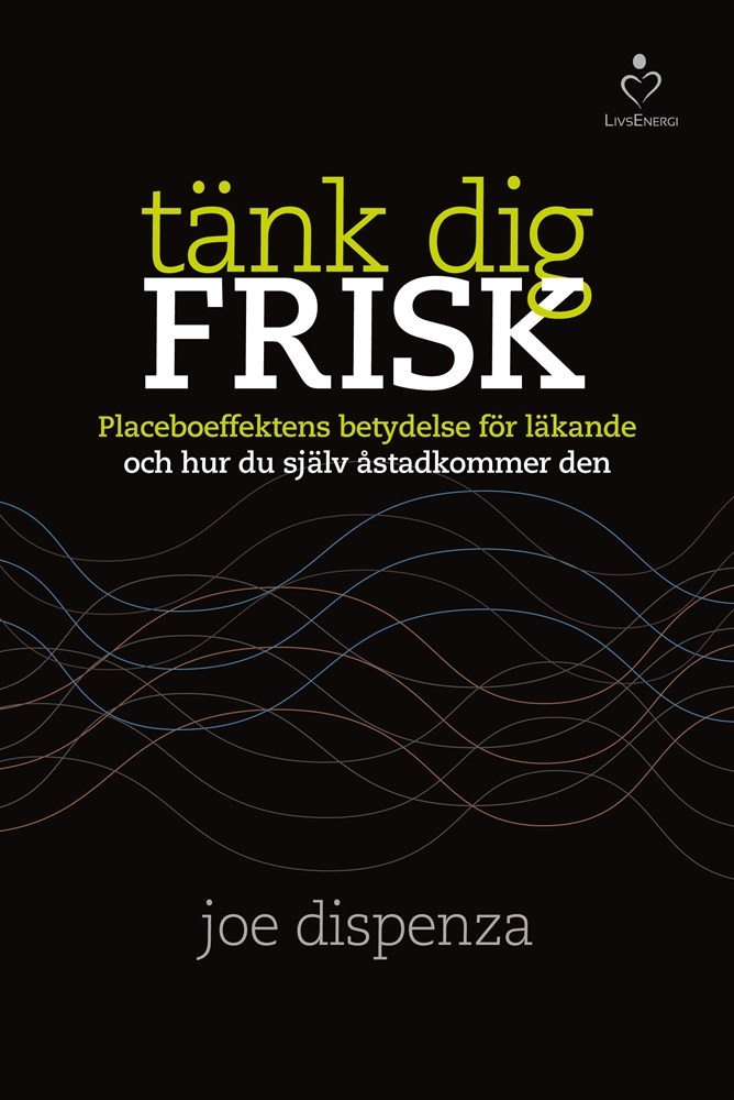 0000758_tank-dig-frisk-placeboeffektens-betydelse-for-lakande-och-hur-du-sjalv-as